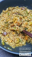 Tirukoshtiyur Tirumaalai Chamba - A rice preparation made as an offering to the Lord Soumyanarayana Perumal in Tirukoshtiyur, in the evenings immediately after decorating the Lord with garlands